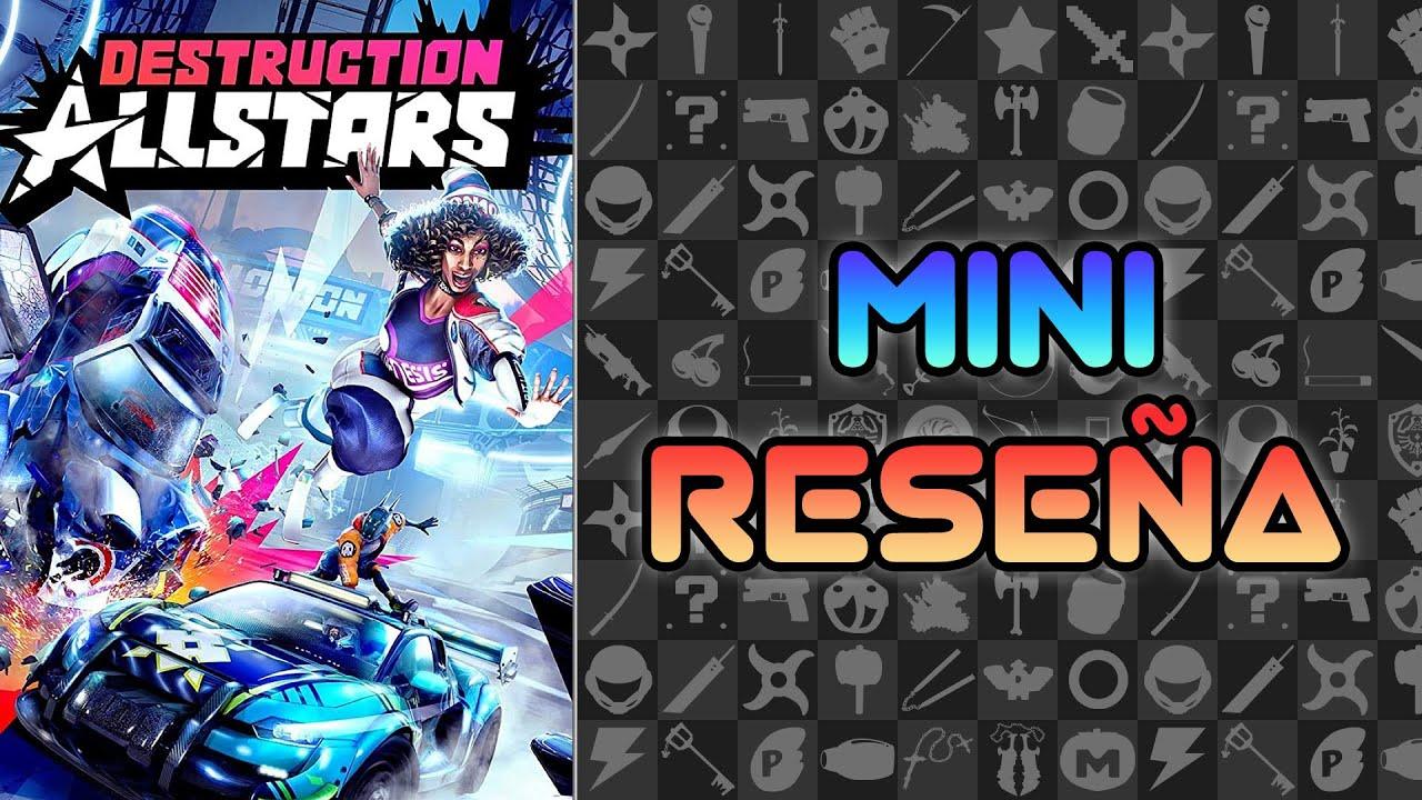 Mini Reseña Destruction AllStars