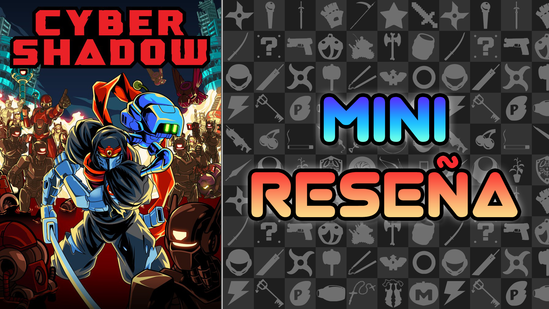 Mini Reseña Cyber Shadow
