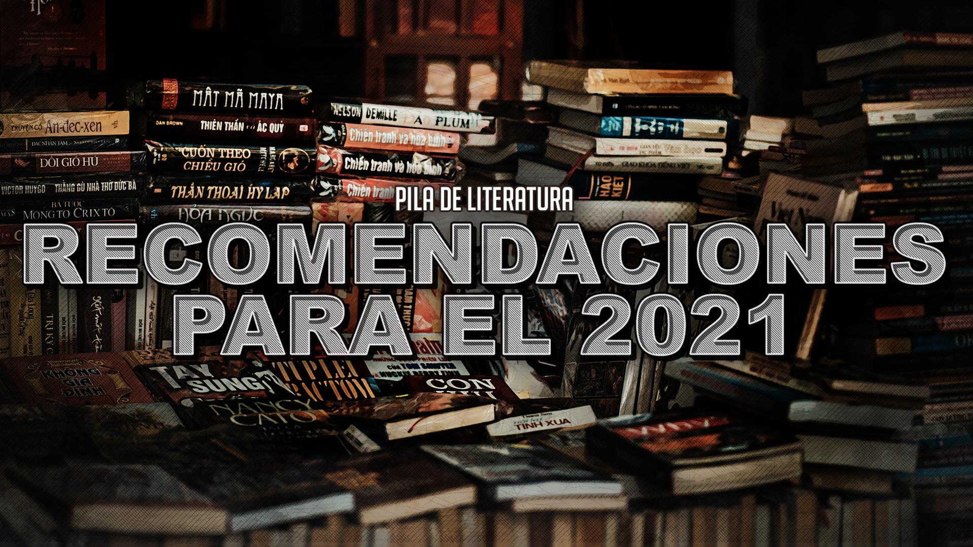 Pila de Literatura – Recomendaciones para el 2021 con Erika Abrego y Jimena Morelos de Pixelbits y Eric Portnoy