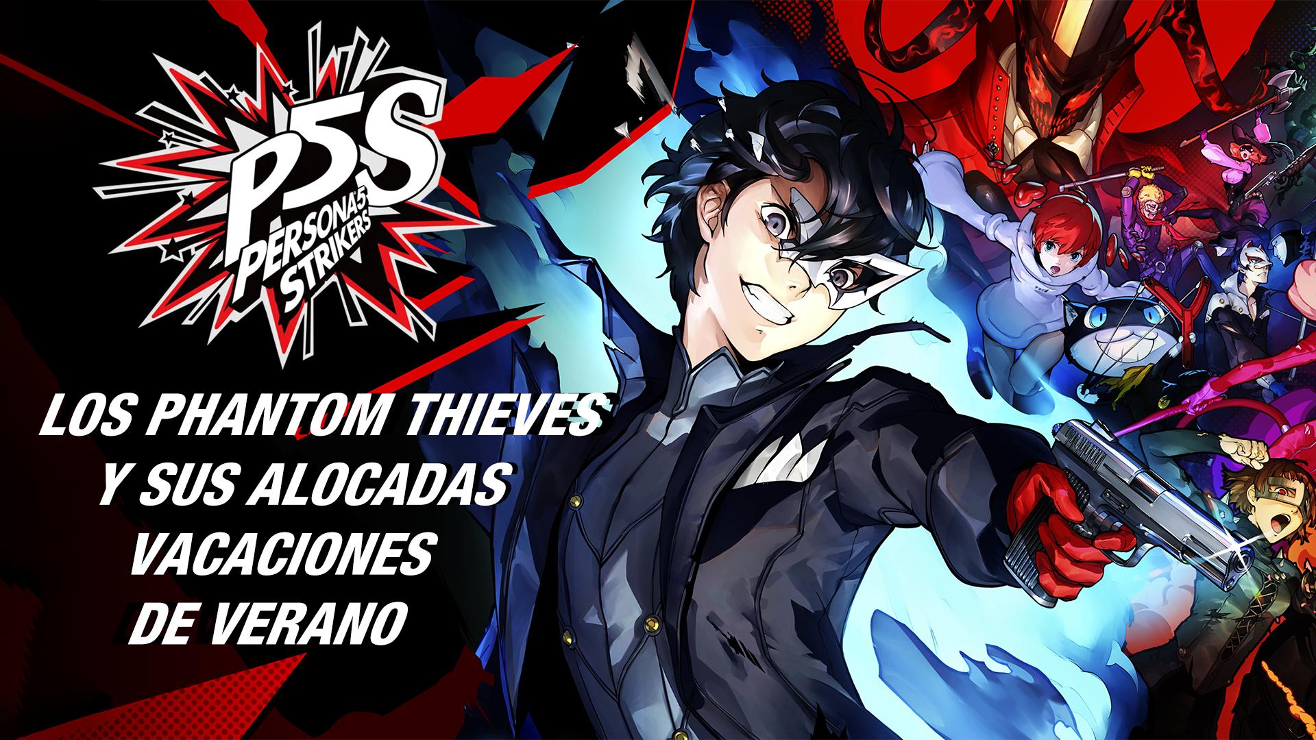 Persona 5 Strikers- Los Phantom Thieves y sus Alocadas Vacaciones de Verano