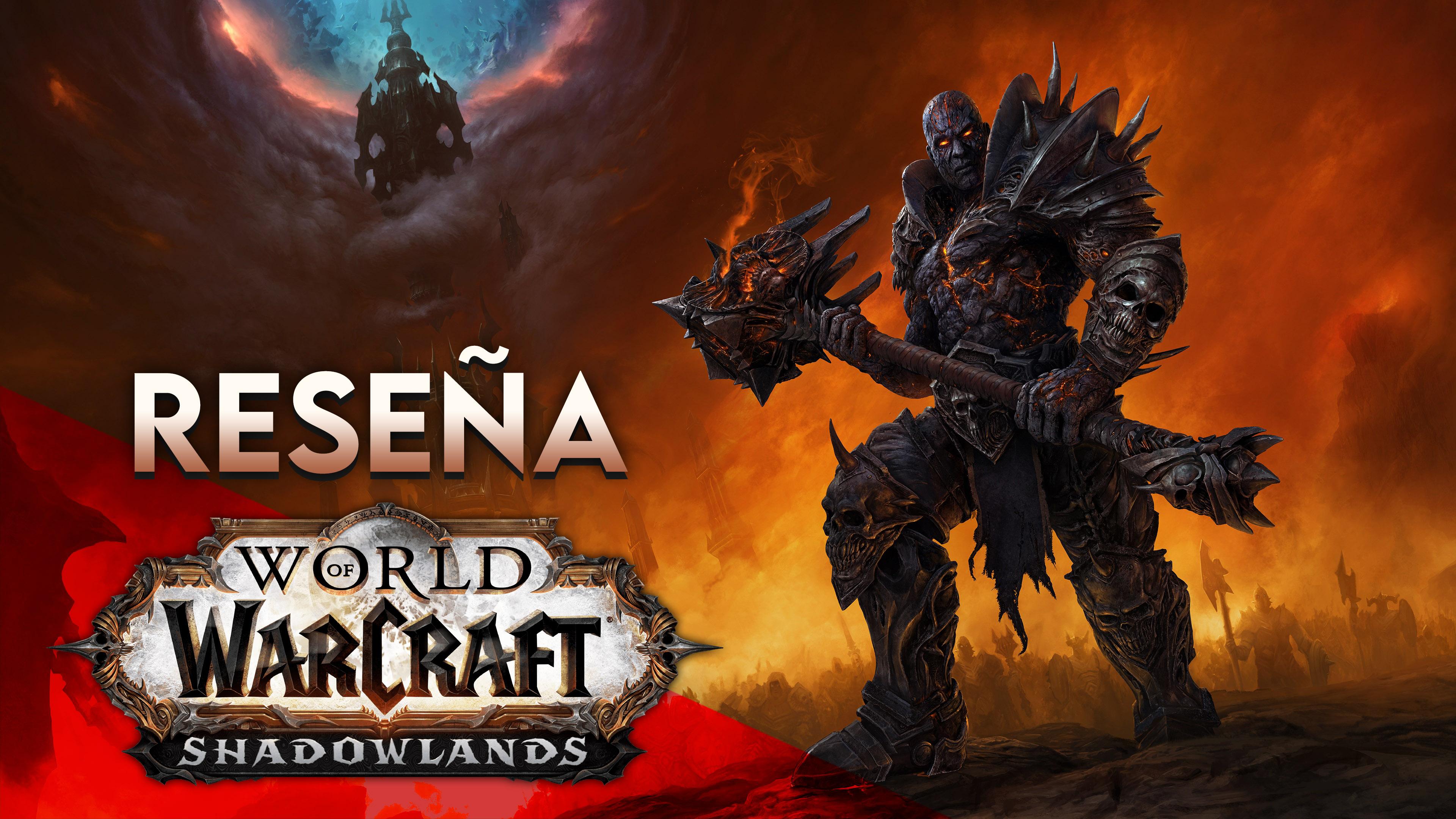 Reseña World of Warcraft: Shadowlands – Más allá del bien y del mal