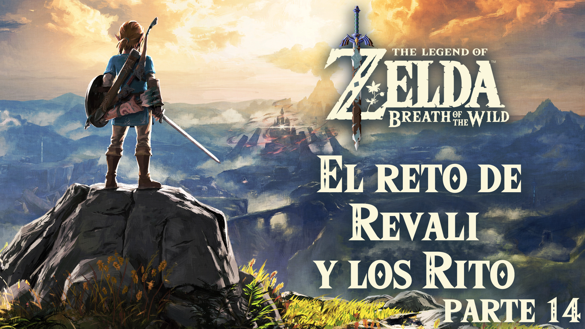Serie The Zelda Breath of the Wild #14 – El Reto de Revali y Los Rito