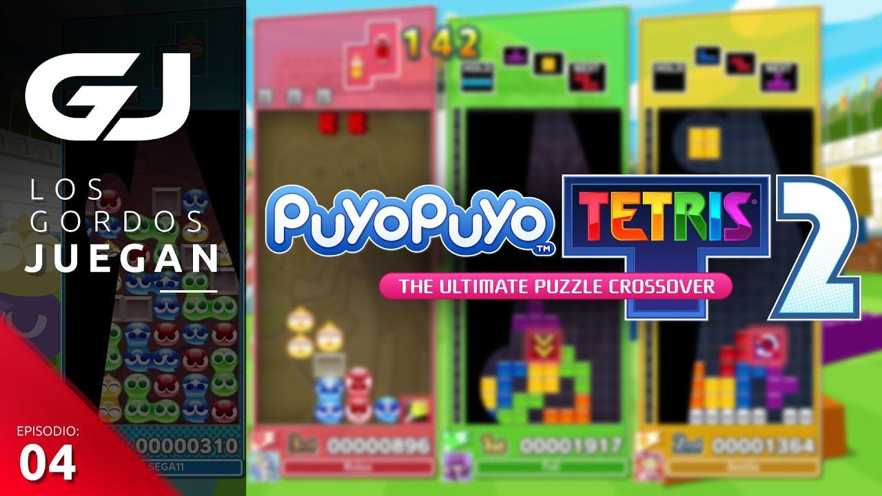Los Gordos Juegan: Puyo Puyo Tetris 2 – Parte 4