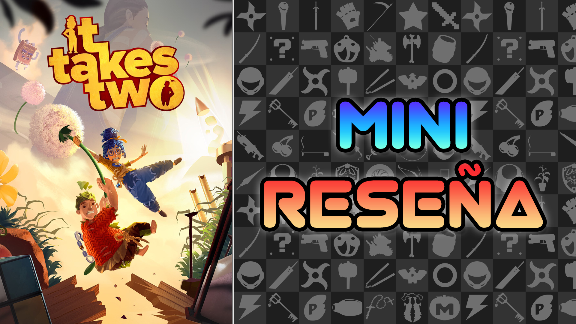 Mini Reseña It Takes Two – Terapia extrema de pareja