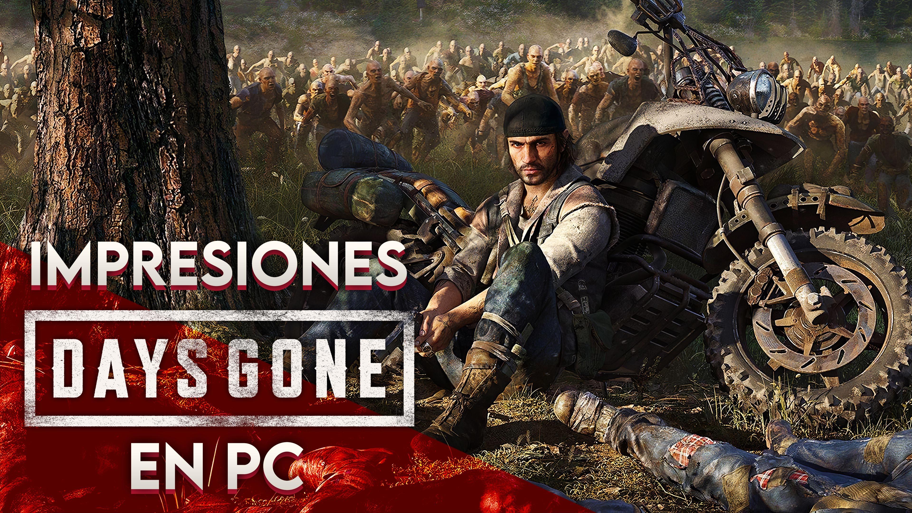 Impresiones: Days Gone en PC – Una Competente Segunda Oportunidad