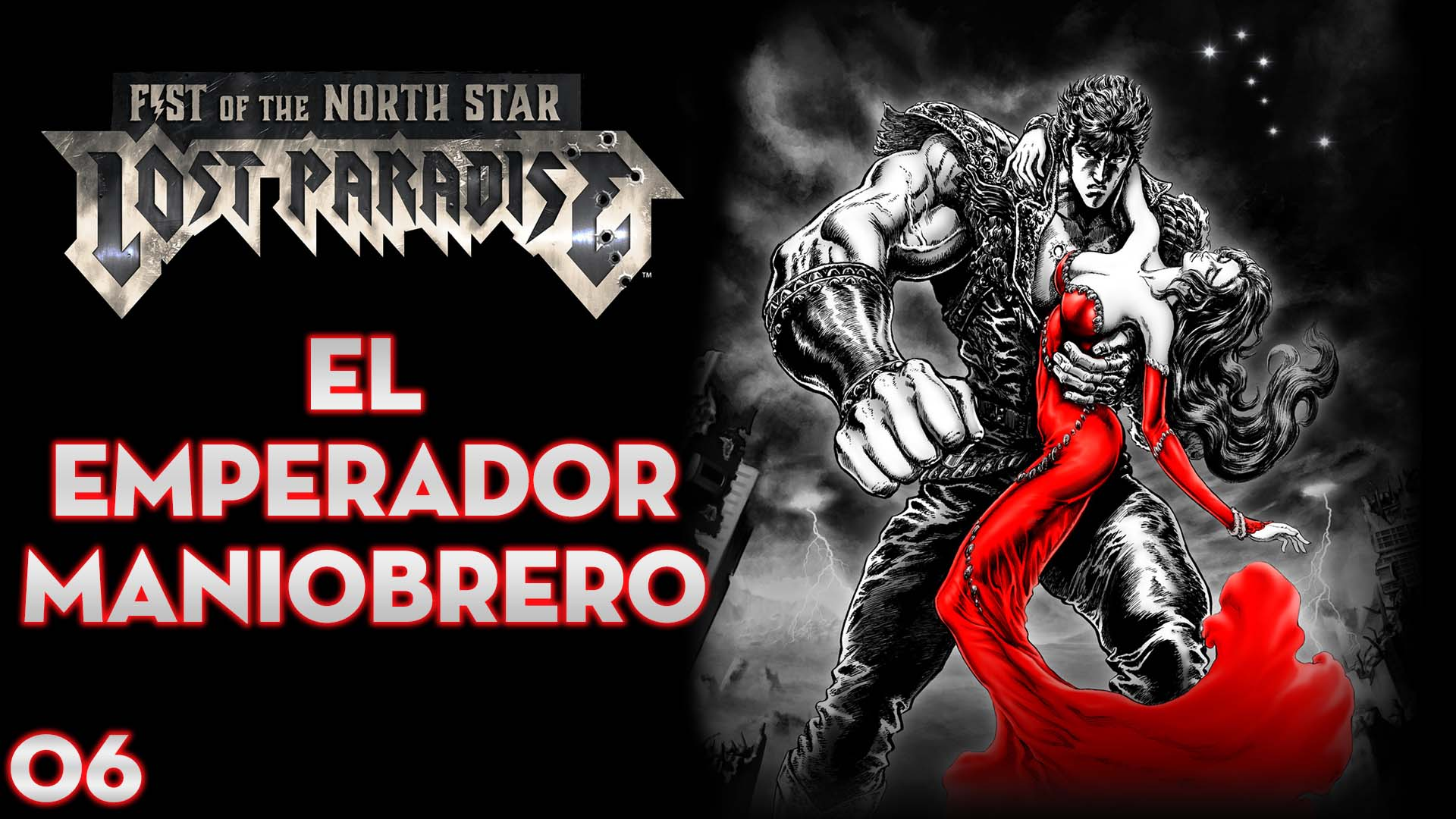 Serie Fist of the North Star: Lost Paradise #6 – El emperador maniobrero