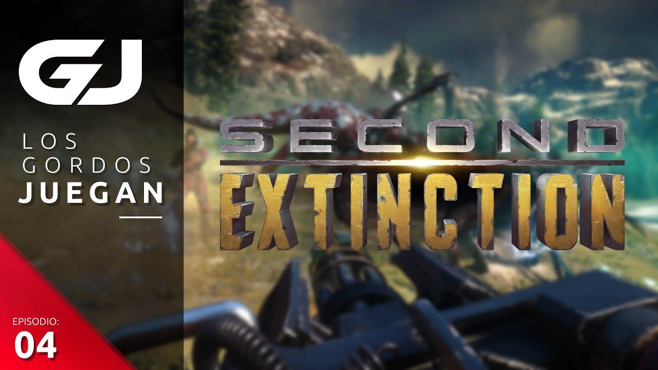 Los Gordos Juegan: Second Extinction – Parte 4