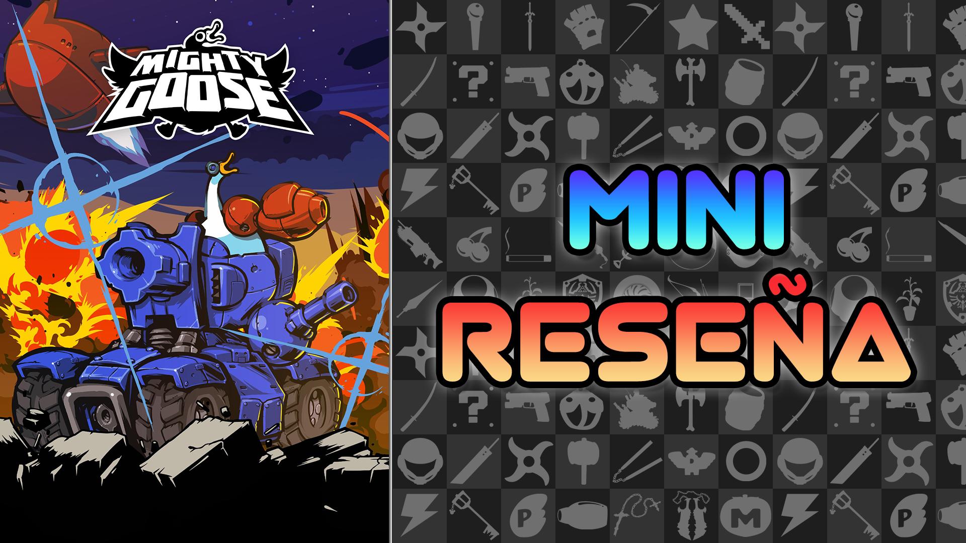 Mini Reseña Mighty Goose – ¿Qué tal si Metal Slug… pero con animales?