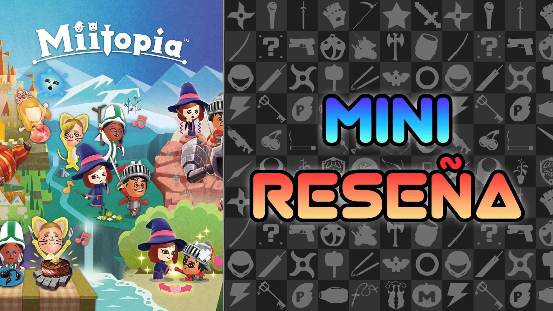 Mini-Reseña Miitopia – Mii Aventura con los Cuates