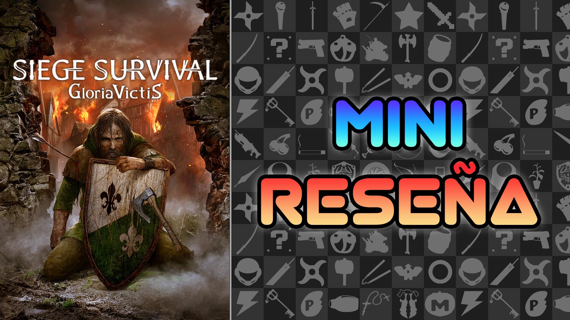 Mini Reseña Siege Survival: Gloria Victis – A sufrir al estilo medieval