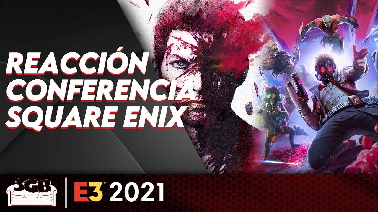 Square Enix Presents E3 2021 – Reacción en Vivo