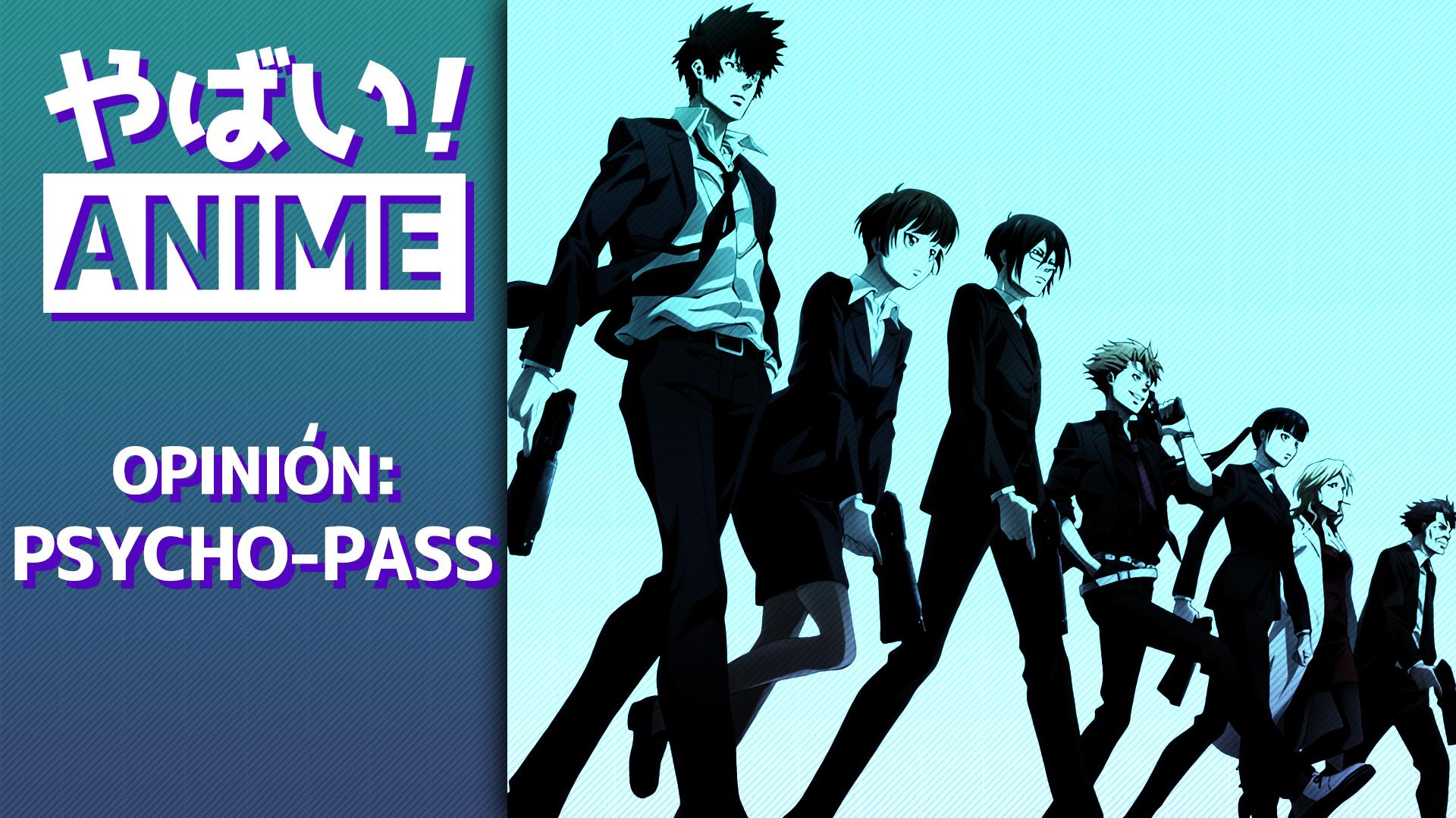 Yabai! Anime – Psycho-Pass
