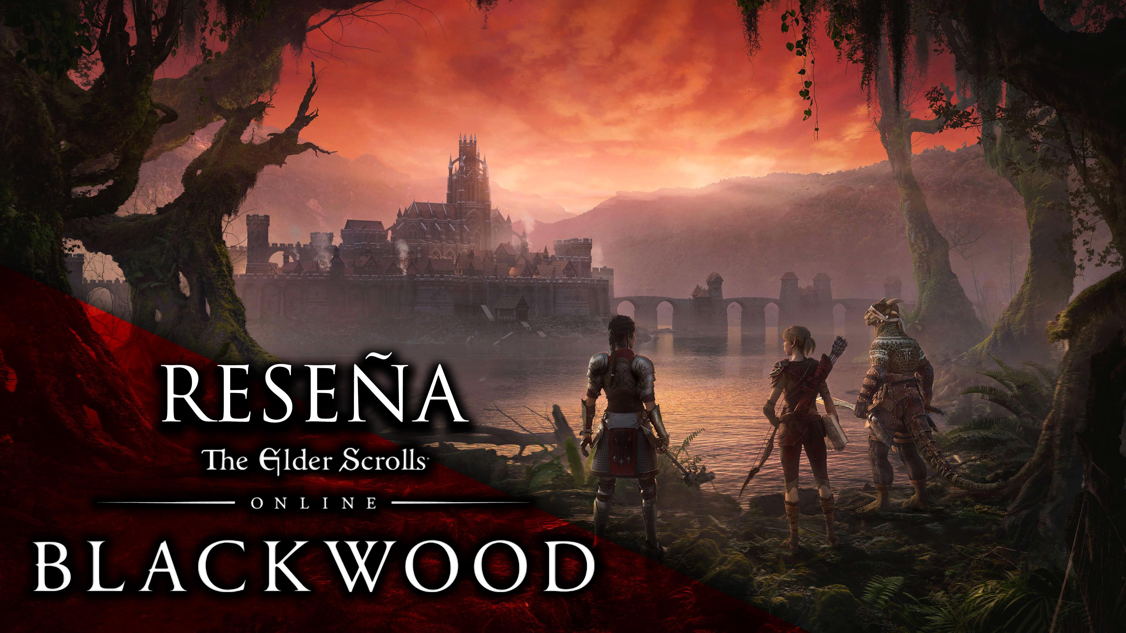 Reseña Expansión The Elder Scrolls Online: Blackwood – De regreso a Oblivion