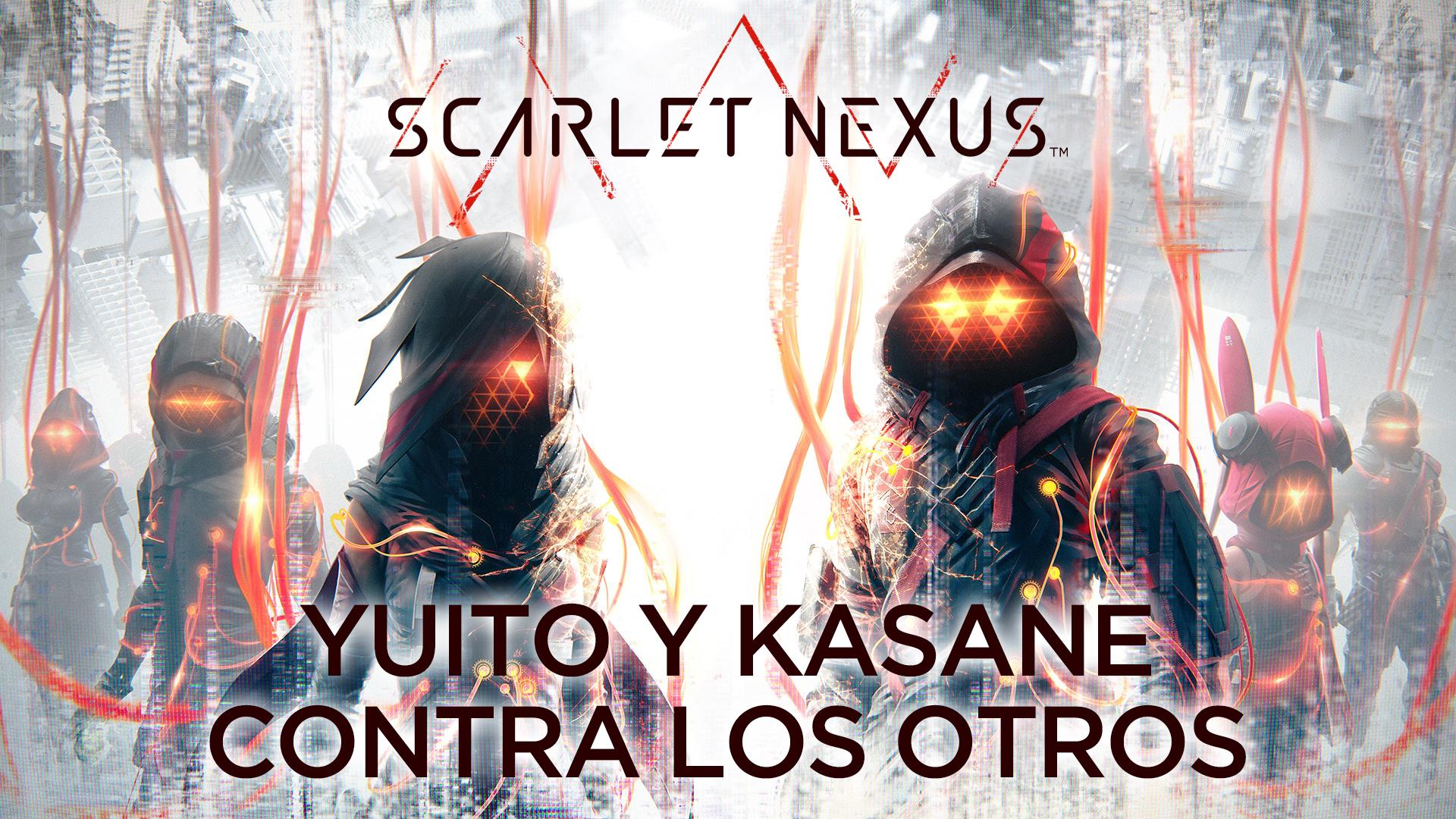 Scarlet Nexus –  Yuito y Kasane contra Los Otros