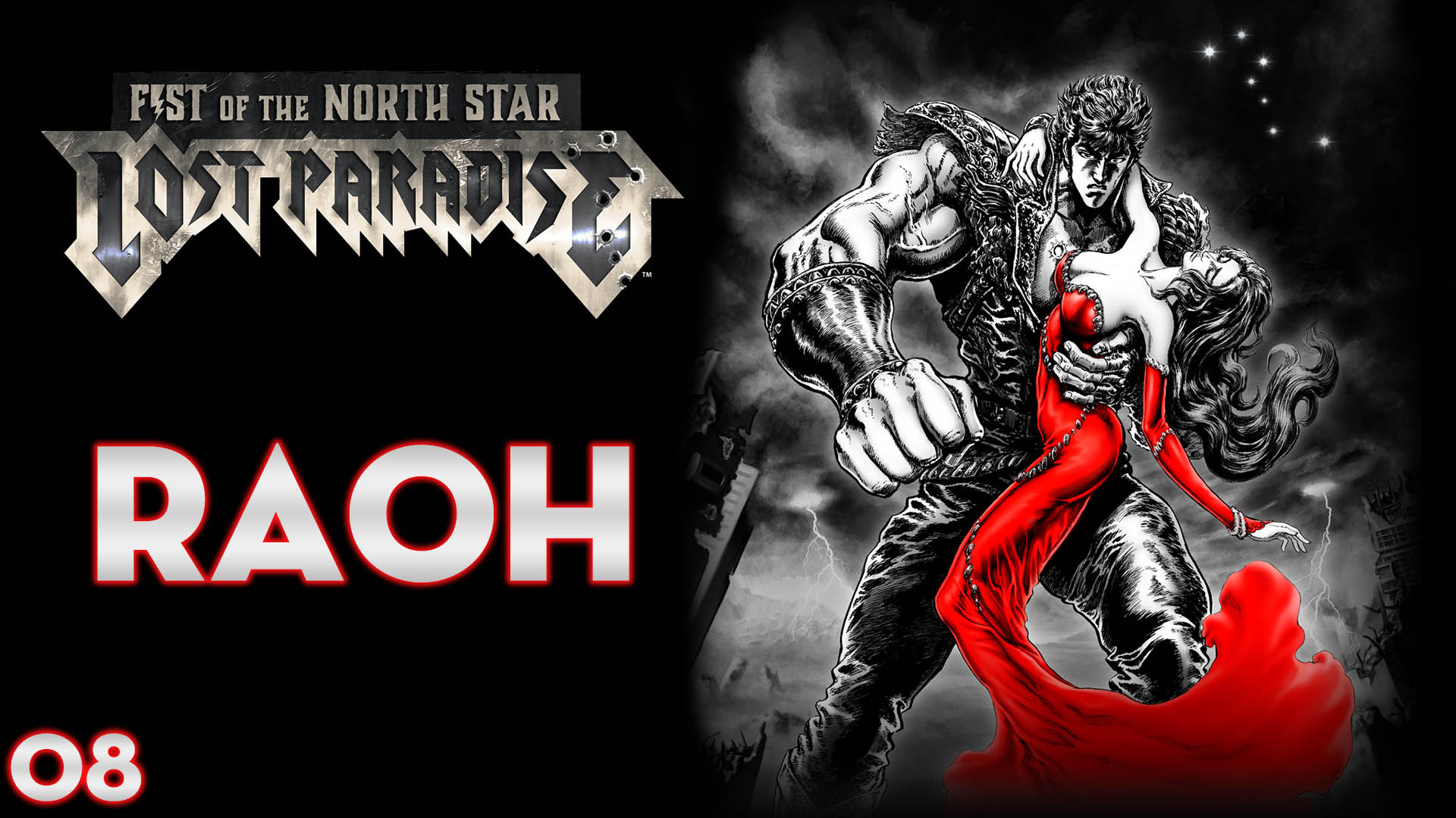 Serie Fist of the North Star: Lost Paradise #08 – Raoh