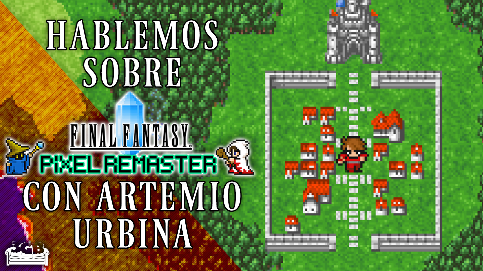 Hablemos sobre Final Fantasy Pixel Remaster con Artemio Urbina