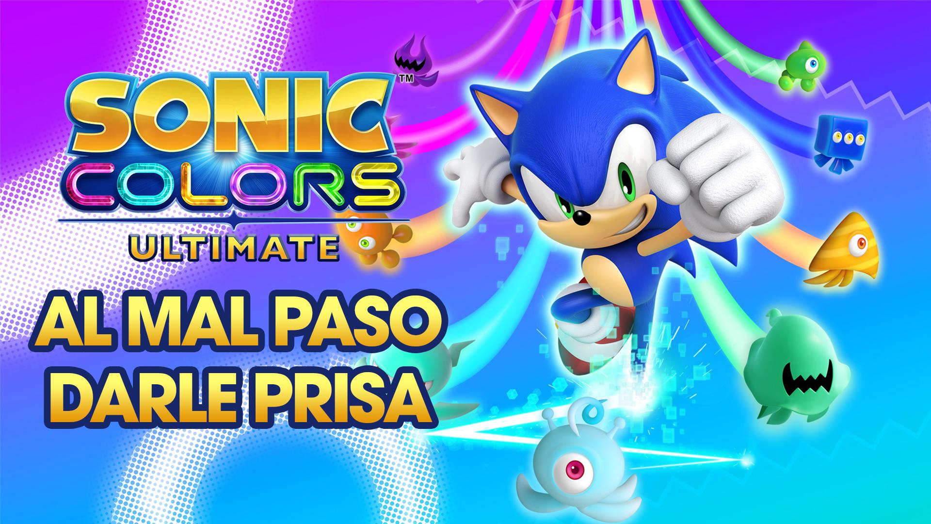 Stream Sonic Colors Ultimate – Al mal paso darle prisa
