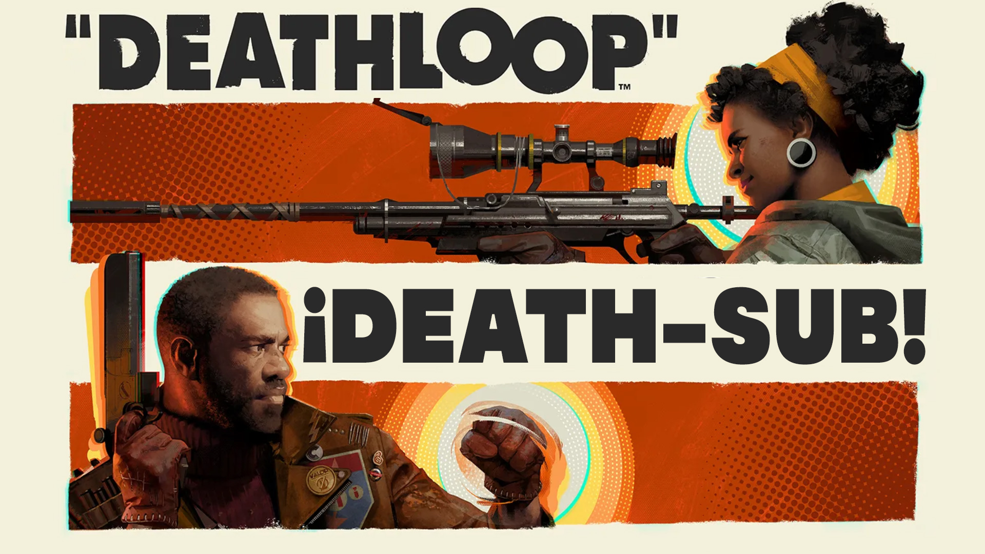 Deathloop – ¡Death-Sub!